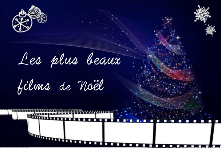 Les plus beaux films de Noël