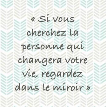 Personne changer vie miroir