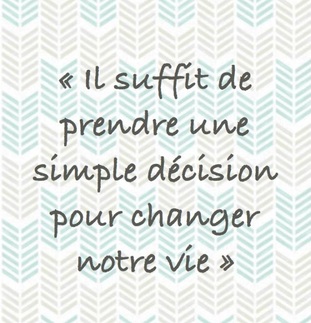 Simple décision vie
