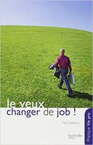 Je veux changer de job