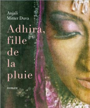 Adhira fille de la pluie