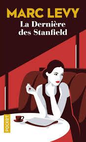Marc Levy La derniere des Stanfield