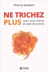 Ne trichez plus Thierry Gaubert