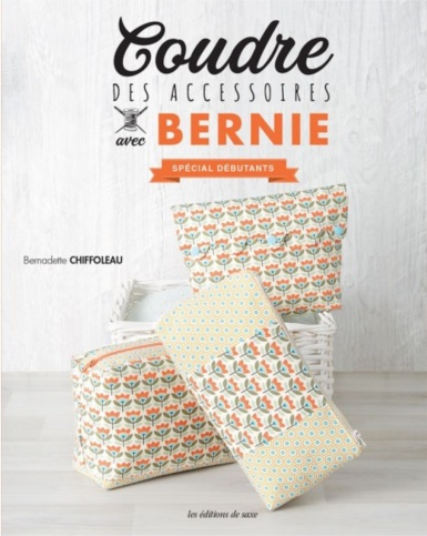 Coudre des accessoires avec Bernie pour débutant
