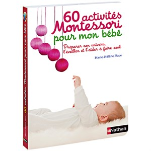 60 activités Montessori pour bebe